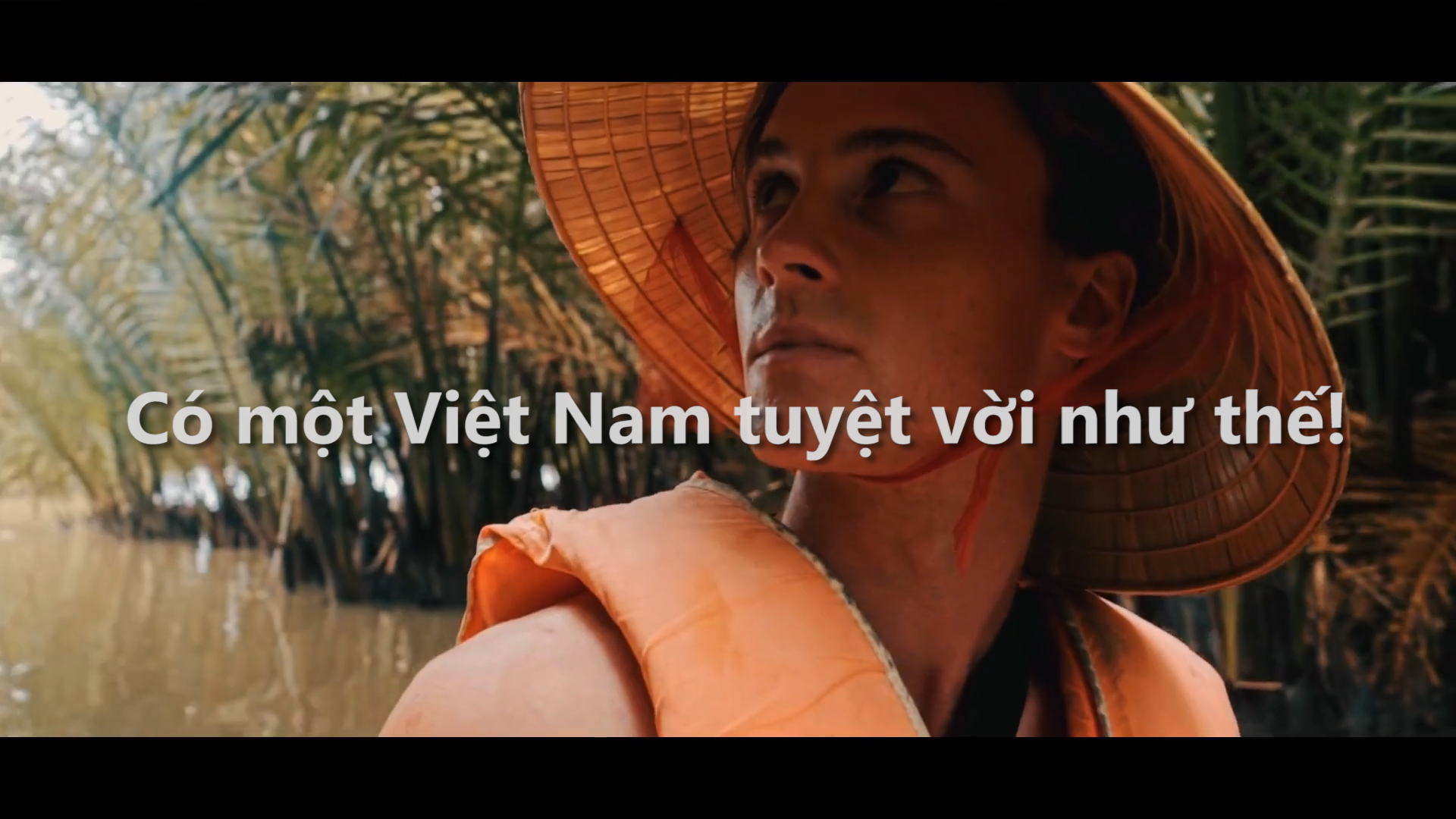 Có một Việt Nam tuyệt vời như thế